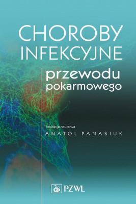 okładka Choroby infekcyjne przewodu pokarmowego, Ebook | Anatol  Panasiuk