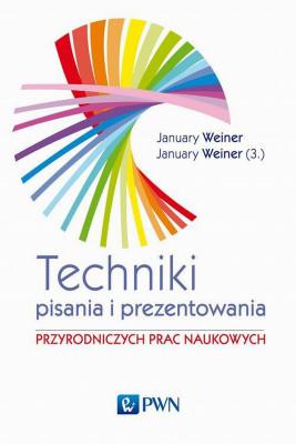 okładka Technika pisania i prezentowania przyrodniczych prac naukowych, Ebook | Maciej Weiner  January, Mikołaj Weiner  January