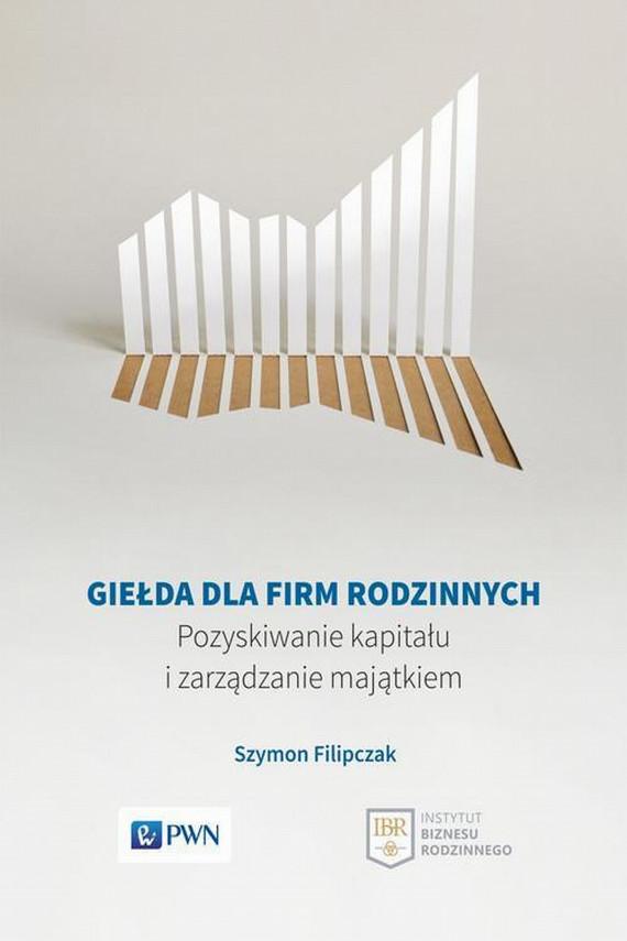okładka Giełda dla firm rodzinnychebook   EPUB, MOBI   Szymon  Filipczak
