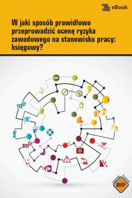 okładka W jaki sposób prawidłowo przeprowadzić ocenę ryzyka zawodowego na stanowisku pracy: księgowy?, Ebook   Artur  Hennig
