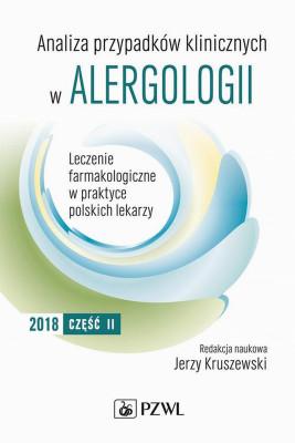 okładka Analiza przypadków klinicznych w alergologii. Leczenie farmakologiczne w praktyce polskich lekarzy. Część II, Ebook | Jerzy  Kruszewski