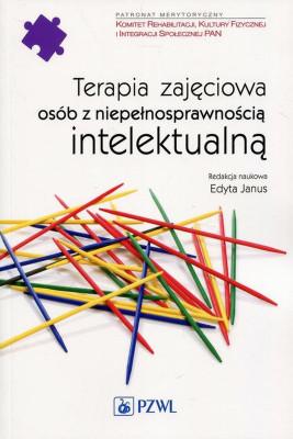 okładka Terapia zajęciowa osób z niepełnosprawnością intelektualną, Ebook | Edyta  Janus