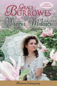 okładka Wierni miłości, Ebook   Grace Burrowes, Aleksandra Januszewska