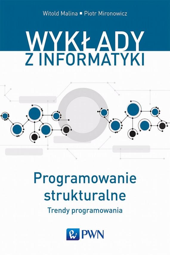 okładka Programowanie strukturalneebook | EPUB, MOBI | Witold  Malina, Piotr  Mironowicz