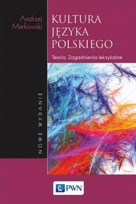okładka Kultura języka polskiego, Ebook | Markowski Andrzej