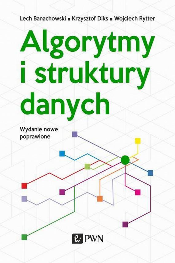 okładka Algorytmy i struktury danychebook | EPUB, MOBI | Lech  Banachowski, Wojciech  Rytter