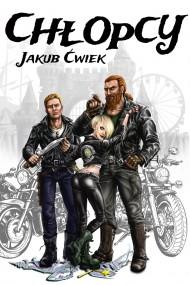 okładka Chłopcy. Ebook | EPUB,MOBI | Jakub Ćwiek