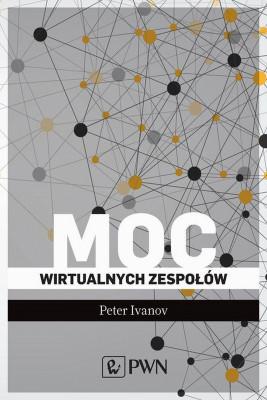 okładka Moc wirtualnych zespołów, Ebook | Peter  Ivanov