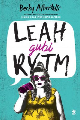 okładka Leah gubi rytm, Ebook | Albertalli Becky