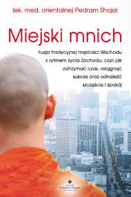 okładka Miejski mnich, Ebook | Shojai Pedram
