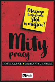 okładka Mity pracy. Ebook | Adrian  Furnham, Ian  Macrae