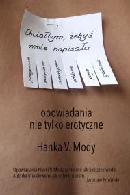 okładka Chciałbym, żebyś mnie napisała, Ebook | Hanka  V.Mody