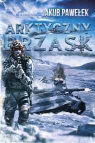 okładka Arktyczny brzask, Ebook | Jakub Pawełek
