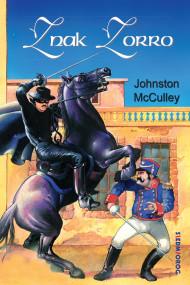 okładka Znak Zorro. Ebook | McCulley Johnston