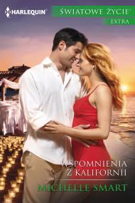 okładka Wspomnienia z Kalifornii, Ebook | Michelle Smart
