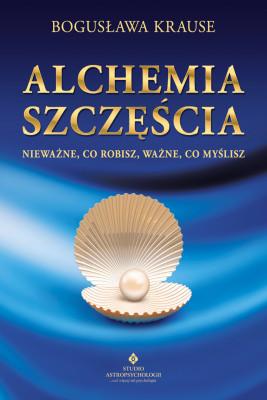 okładka Alchemia szczęścia, Ebook | Krause Bogusława