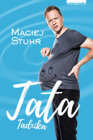 okładka Tata Tadzika, Ebook | Stuhr Maciej