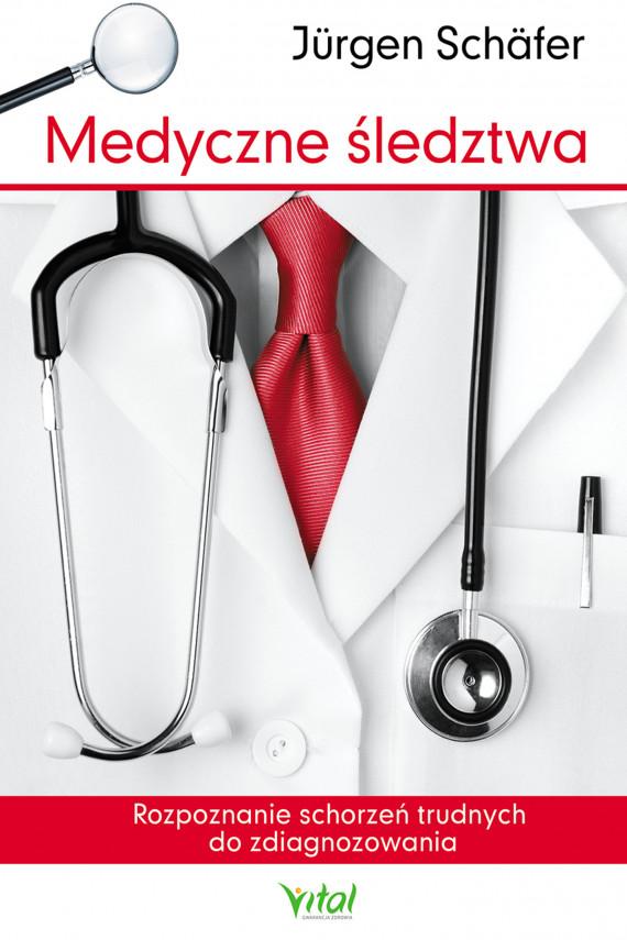 okładka Medyczne śledztwa. Rozpoznanie schorzeń trudnych do zdiagnozowaniaebook | EPUB, MOBI | Jürgen Schäfer