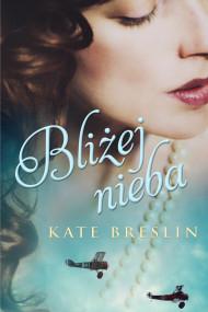 okładka Bliżej nieba, Ebook   Breslin Kate