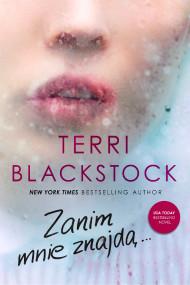 okładka Zanim mnie znajdą, Ebook   Terri Blackstock