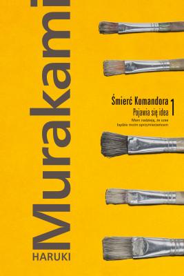 okładka Śmierć Komandora. Tom 1. Pojawia się idea, Ebook   Haruki Murakami