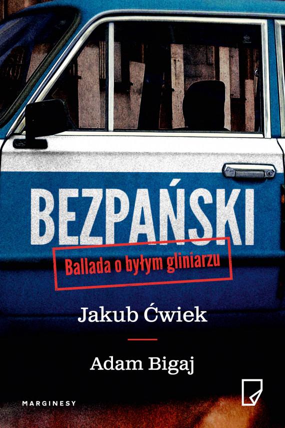 okładka Bezpański. Ebook | EPUB, MOBI | Jakub Ćwiek, Adam Bigaj