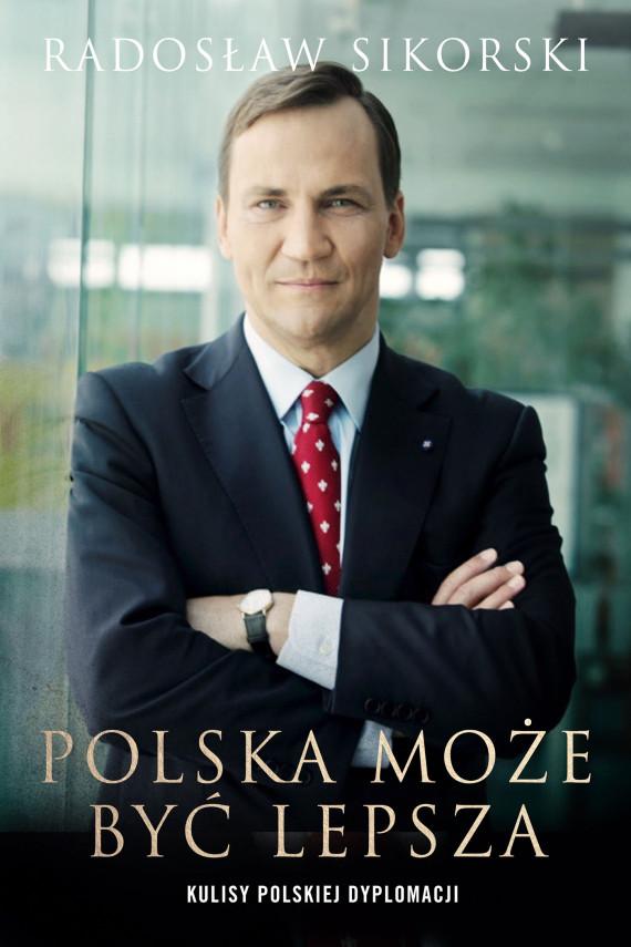 okładka Polska może być lepszaebook | EPUB, MOBI | Sikorski Radosław
