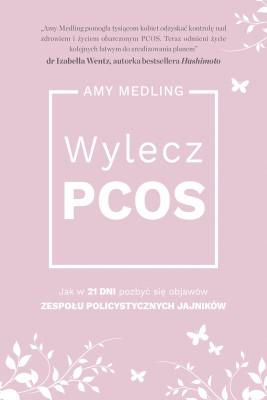 okładka Wylecz PCOS, Ebook | Medling Amy