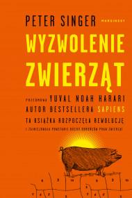 okładka Wyzwolenie zwierząt, Ebook | Anna Szczęsna, Singer Peter, Anna Alichniewicz