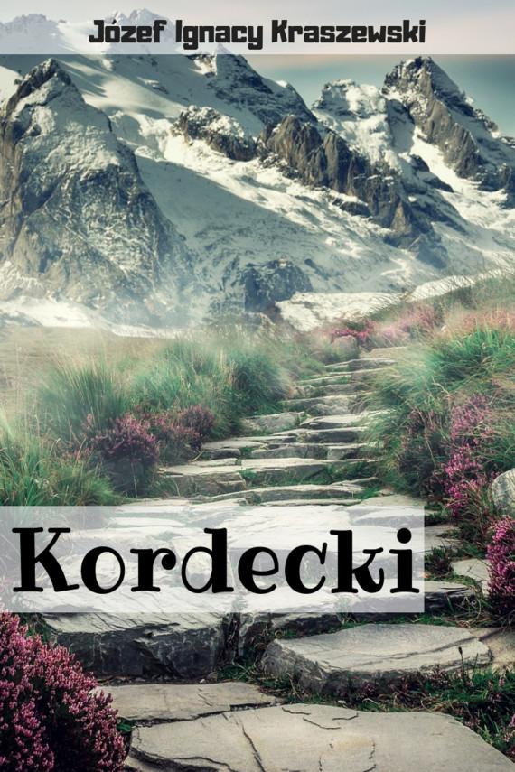 okładka Kordeckiebook | EPUB, MOBI | Józef Ignacy Kraszewski