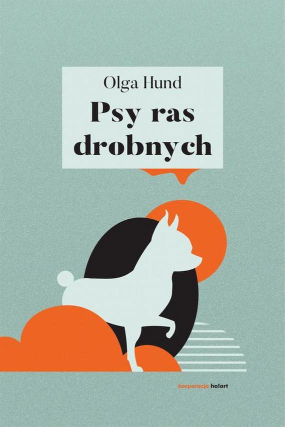 okładka Psy ras drobnychebook | EPUB, MOBI | Olga  Hund