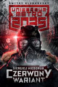 okładka Czerwony wariant, Ebook | Paweł Podmiotko, Siergiej Niedorub