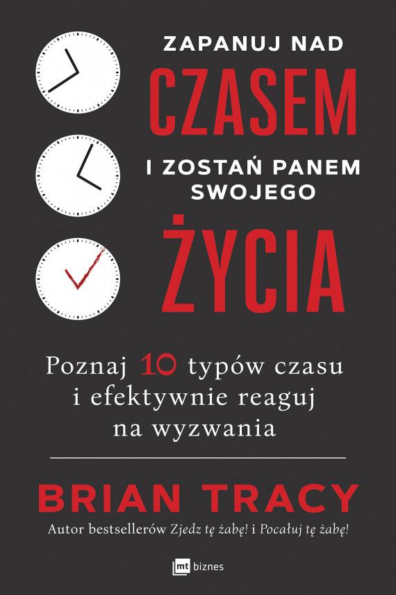 okładka Zapanuj nad czasem i zostań panem swojego życiaebook   EPUB, MOBI   Brian Tracy