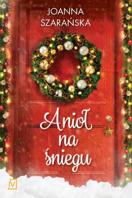 okładka Anioł na śniegu, Ebook | Joanna  Szarańska