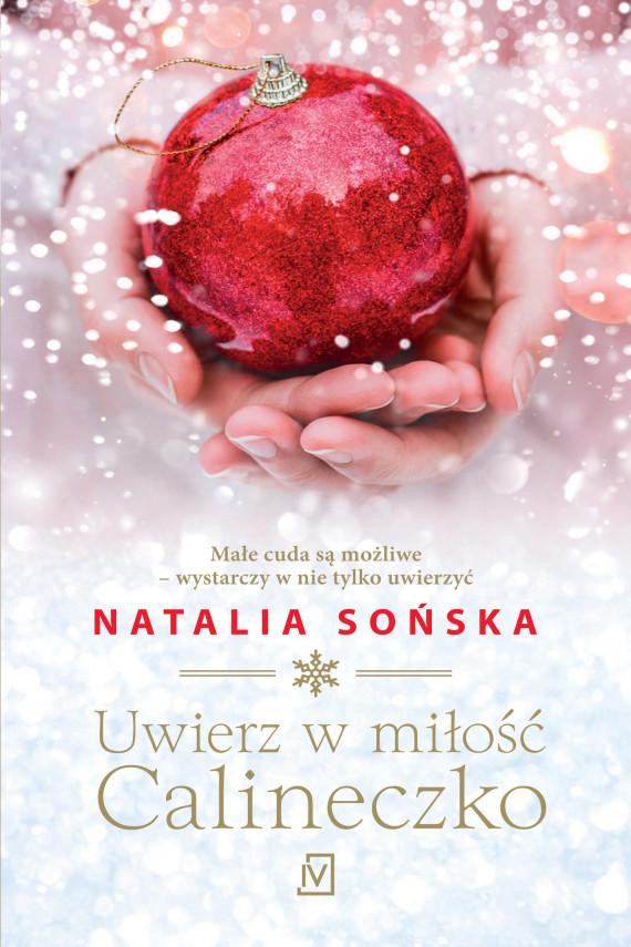 okładka Uwierz w miłość, Calineczkoebook | EPUB, MOBI | Natalia Sońska