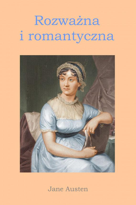 okładka Rozważna i romantyczna. Ebook | PDF | Jane Austen
