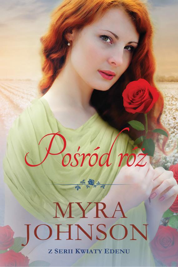 okładka Pośród różebook | EPUB, MOBI | Myra Johnson