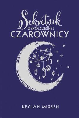 okładka Sekretnik współczesnej czarownicy, Ebook | Keylah Missen