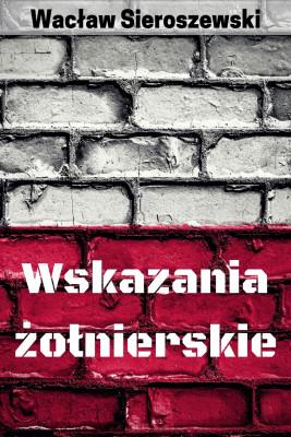 okładka Wskazania żołnierskie, Ebook | Wacław Sieroszewski