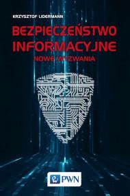 okładka Bezpieczeństwo informacyjne, Ebook | Krzysztof  Lidermann