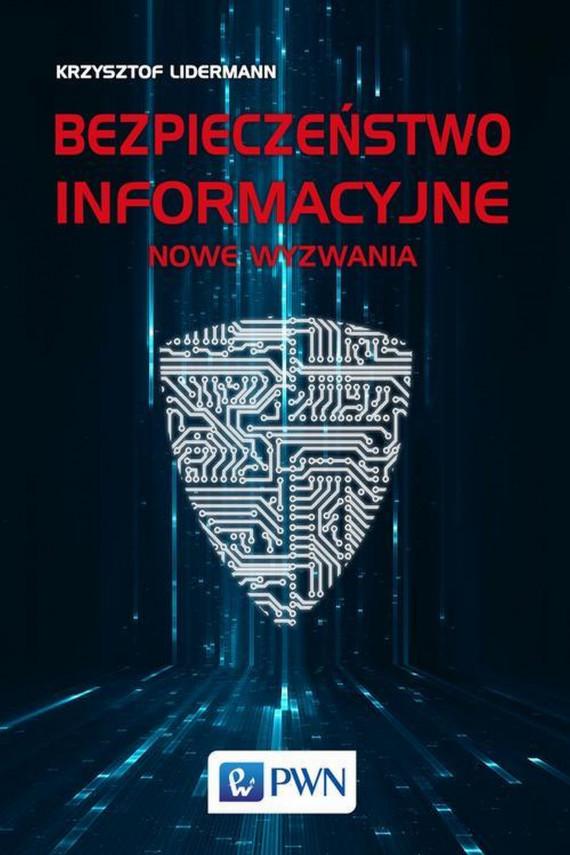 okładka Bezpieczeństwo informacyjneebook   EPUB, MOBI   Krzysztof  Lidermann