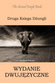 okładka Druga Księga Dżungli. Wydanie dwujęzyczne angielsko-polskie, Ebook | Rudyard Kipling