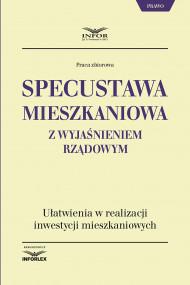 okładka Specustawa mieszkaniowa z wyjaśnieniem rządowym, Ebook | praca  zbiorowa