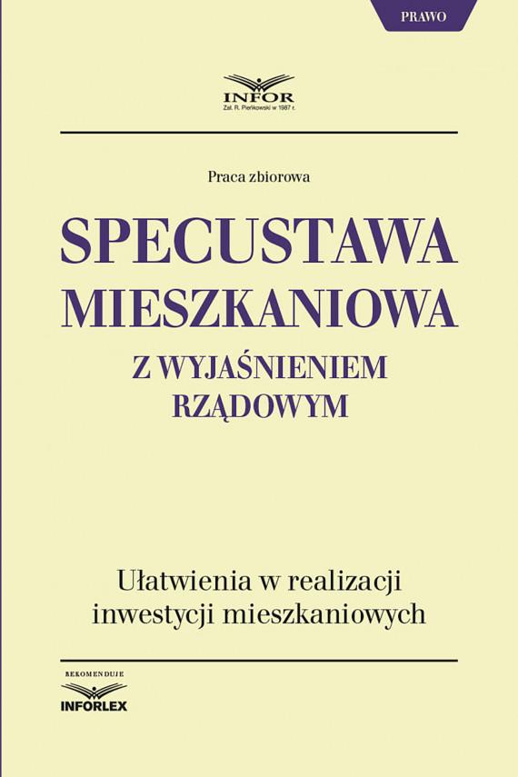 okładka Specustawa mieszkaniowa z wyjaśnieniem rządowymebook | PDF | praca  zbiorowa