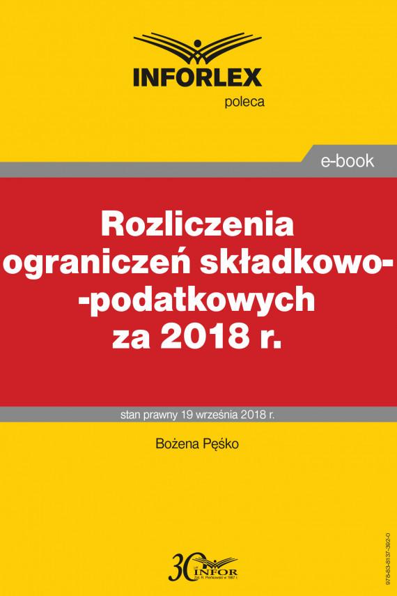 okładka Rozliczenia ograniczeń składkowo-podatkowych za 2018 r.ebook | PDF | Bożena Pęśko