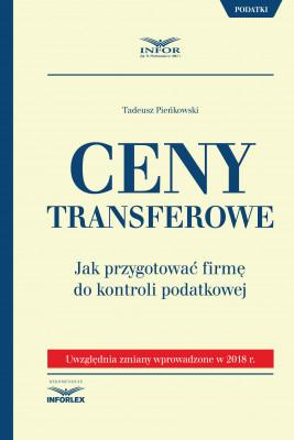 okładka Ceny transferowe.Jak przygotować firmę do kontroli podatkowej wyd.2, Ebook   Tadeusz Pieńkowski