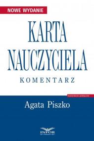 okładka Karta Nauczyciela. Komentarz, Ebook | Agata Piszko