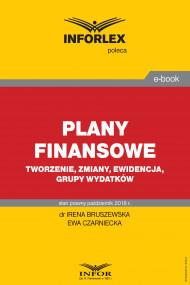 okładka Plany finansowe – tworzenie, zmiany, ewidencja, grupy wydatków, Ebook | dr Irena Bruszewska, Ewa Czarniecka