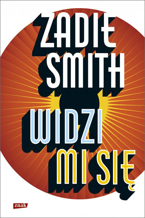 okładka Widzi mi sięebook | EPUB, MOBI | Zadie Smith
