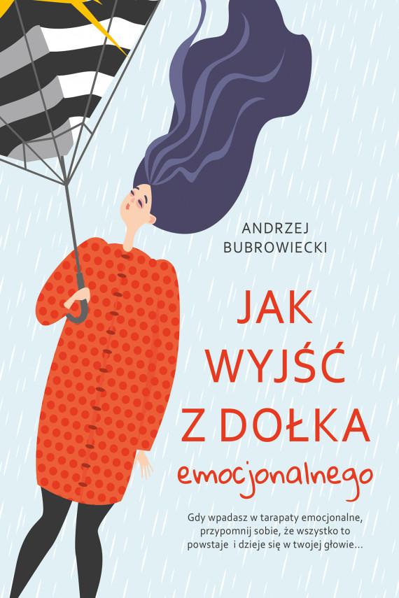 okładka Jak wyjść z dołka emocjonalnegoebook | EPUB, MOBI | Andrzej Bubrowiecki